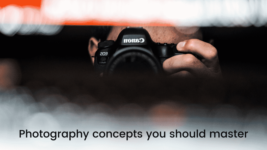 Photography concepts you should master-featured